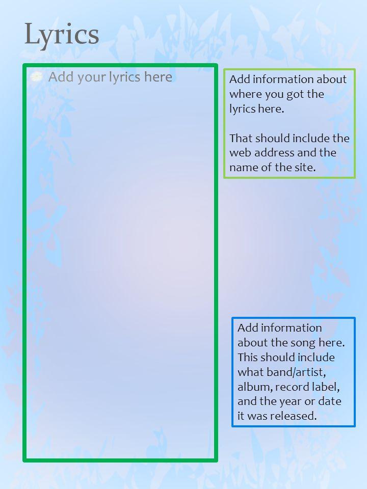 Lyrics Add information about where you got the lyrics here.