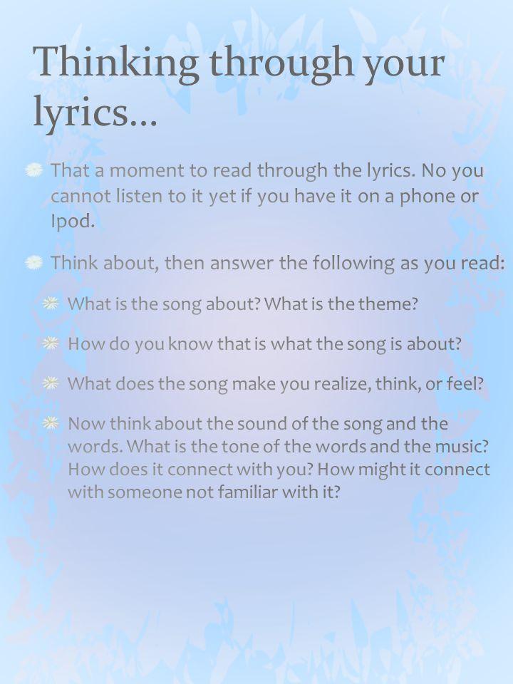 Thinking through your lyrics…