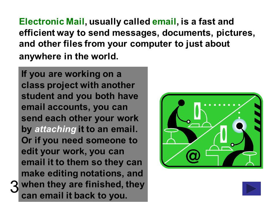 4 While all email programs are slightly different, most have a few things in common.
