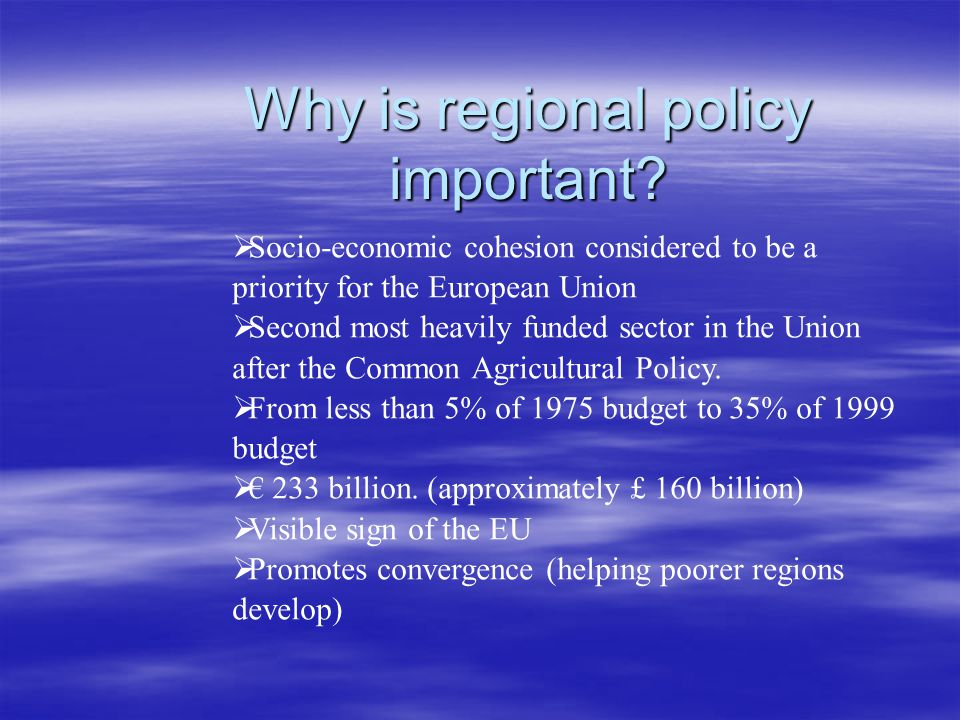 Why is regional policy important.