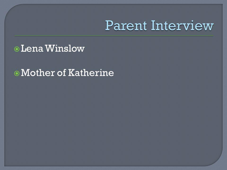 Lena Winslow  Mother of Katherine