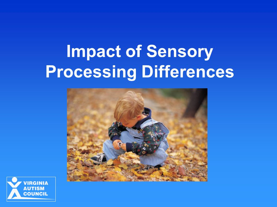 Impact of Sensory Processing Differences