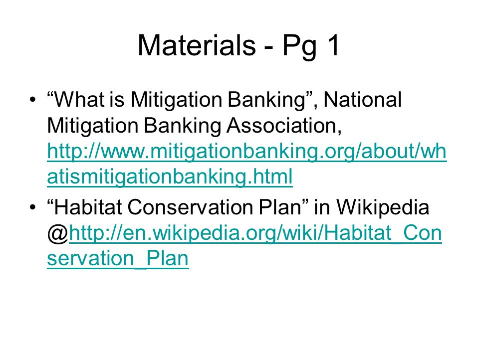 "Materials - Pg 1 ""What is Mitigation Banking"", National Mitigation Banking Association, http://www.mitigationbanking.org/about/wh atismitigationbankin"
