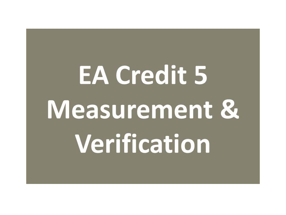 EA Credit 5 Measurement & Verification