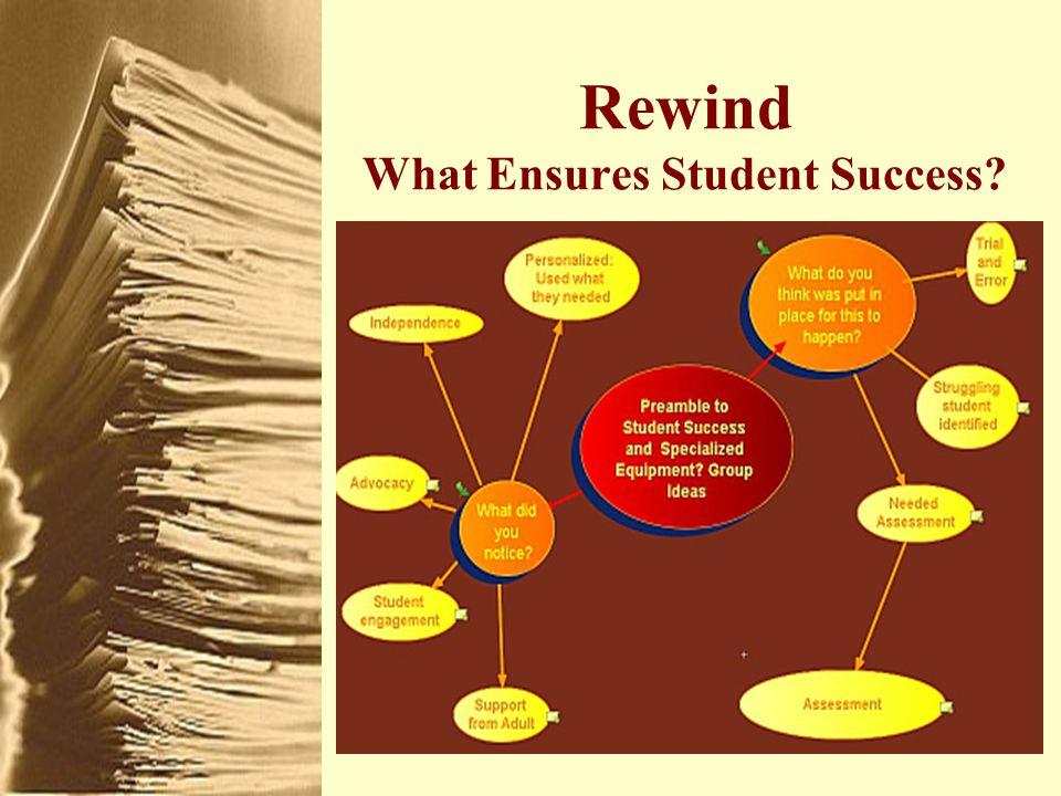 Rewind What Ensures Student Success?