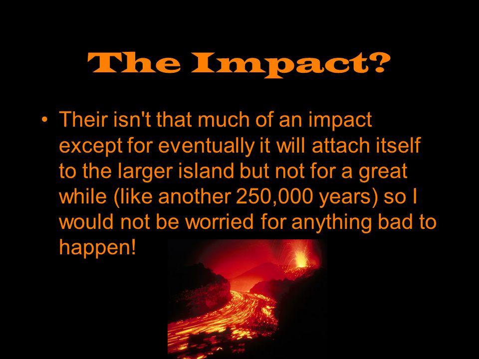 The Impact.