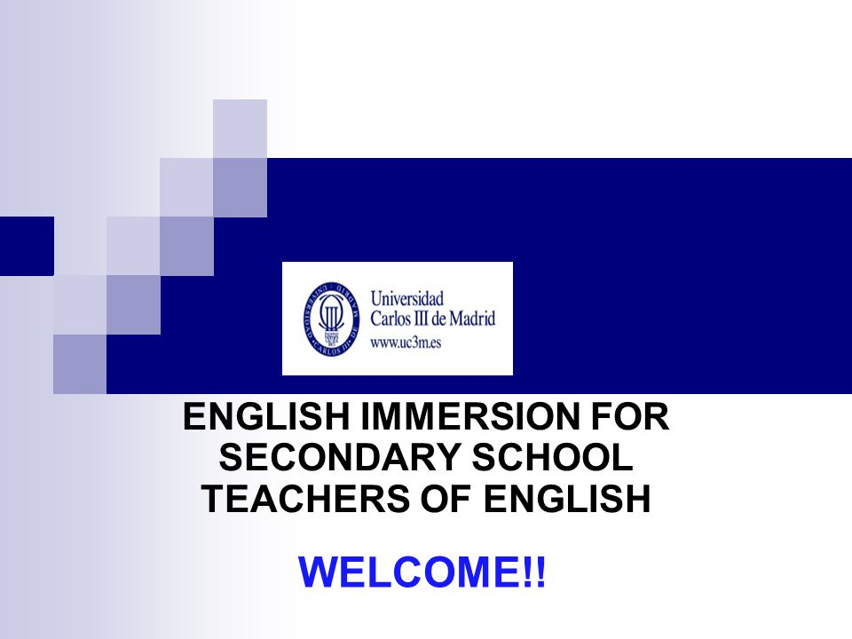 ENGLISH IMMERSION FOR SECONDARY SCHOOL TEACHERS OF ENGLISH WELCOME!!