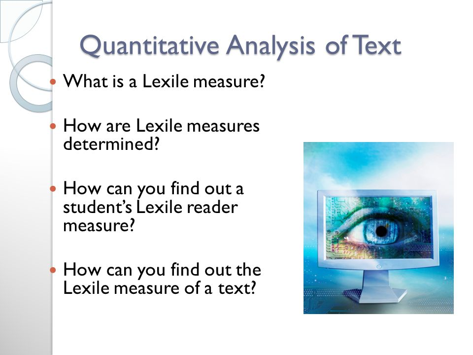 Quantitative Analysis of Text What is a Lexile measure.