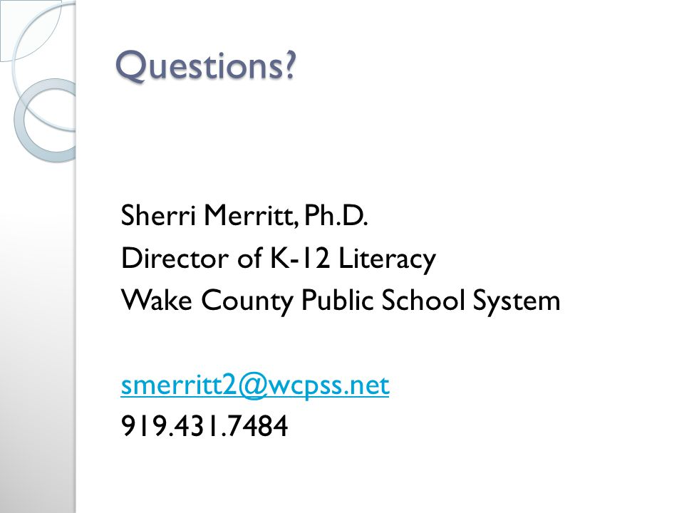 Questions. Sherri Merritt, Ph.D.