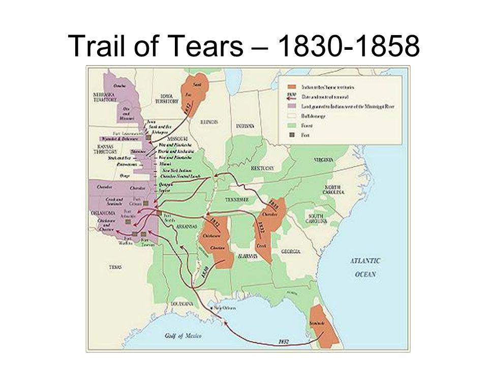 Trail of Tears – 1830-1858