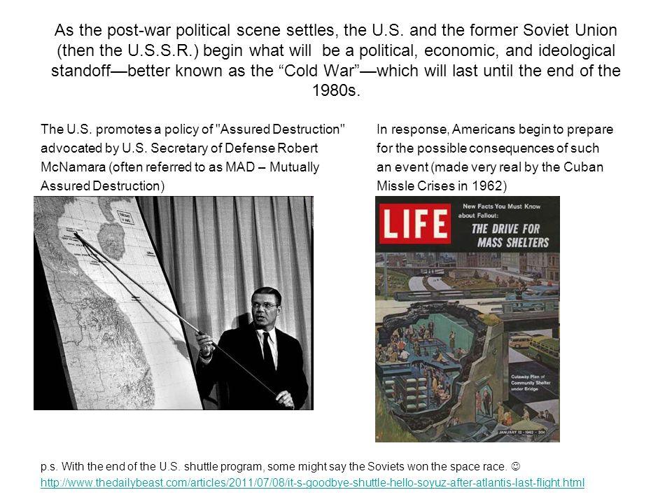 As the post-war political scene settles, the U.S.