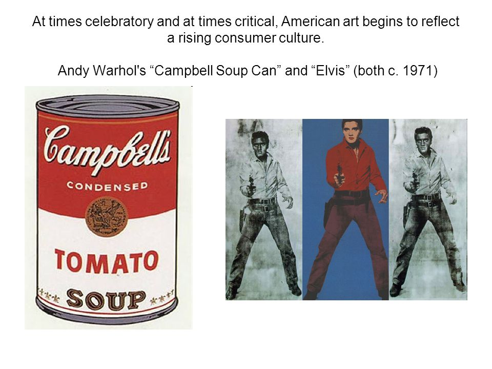 At times celebratory and at times critical, American art begins to reflect a rising consumer culture.