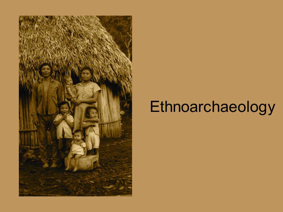 Ethnoarchaeology