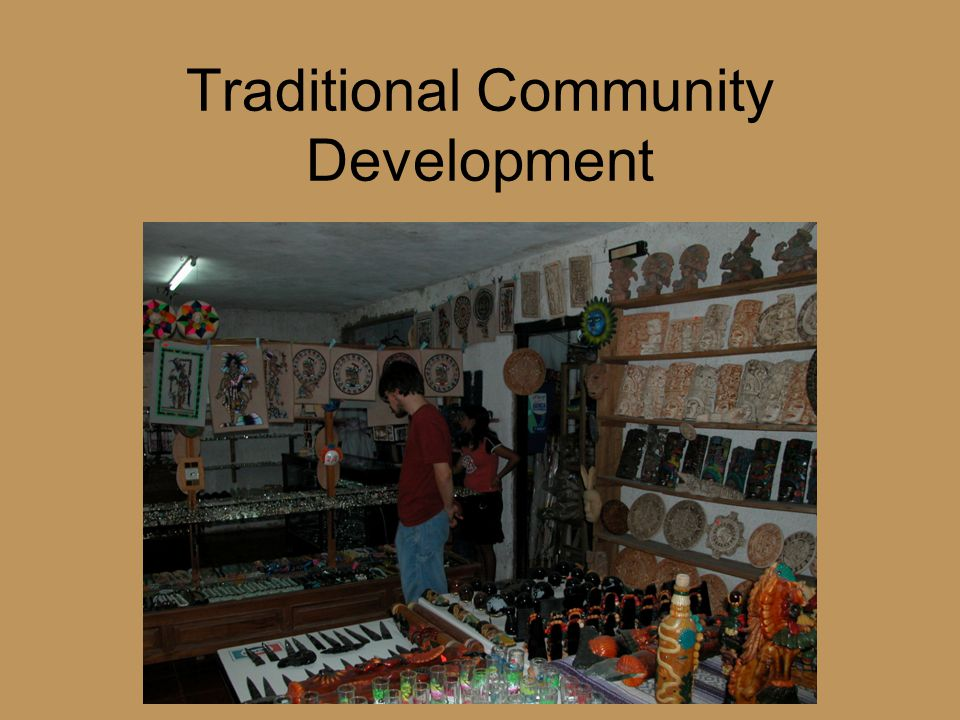 Traditional Community Development