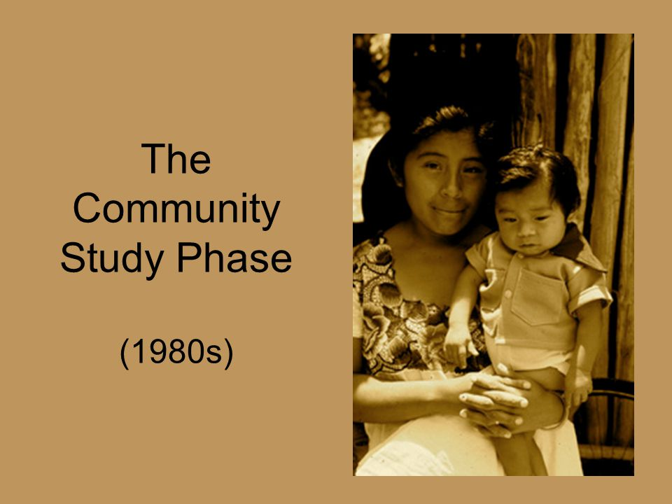 The Community Study Phase (1980s)