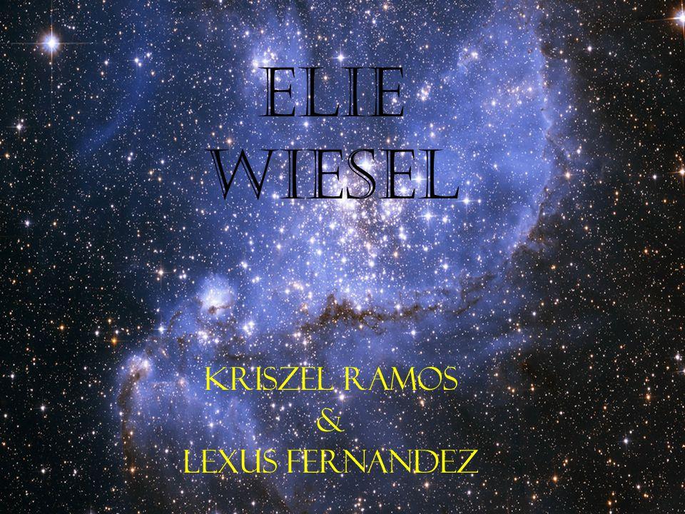 Elie Wiesel Kriszel Ramos & Lexus Fernandez