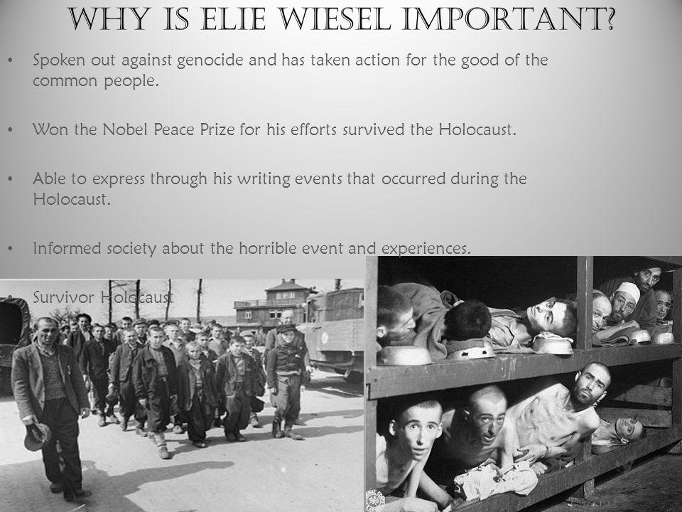 Why is Elie Wiesel important.