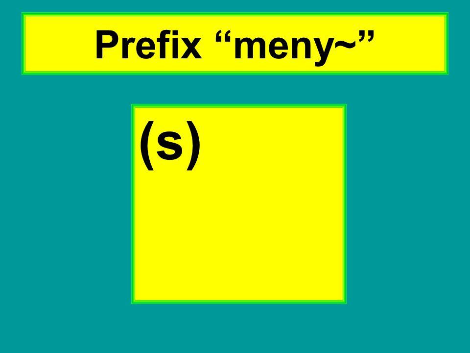 "Prefix ""meny~"" (s)"