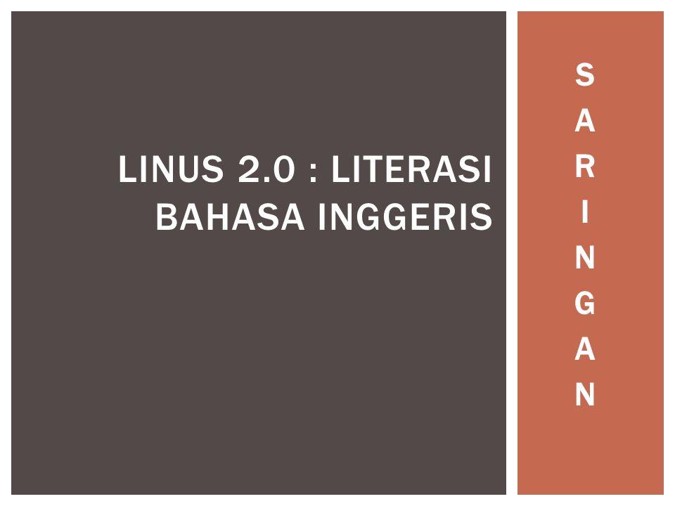 LINUS 2.0 : LITERASI BAHASA INGGERIS