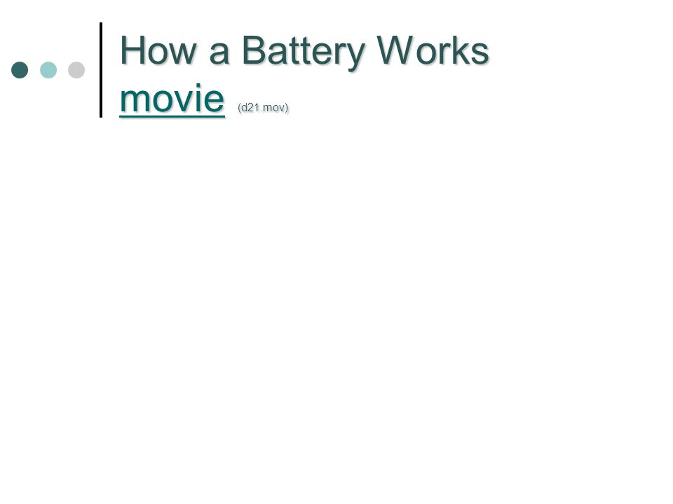 How a Battery Works movie (d21.mov) movie