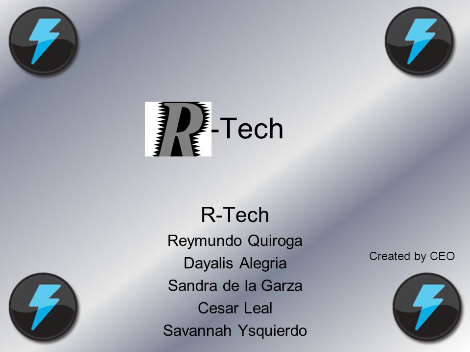 R-Tech R-Tech's logo is an R and a lightning bolt.