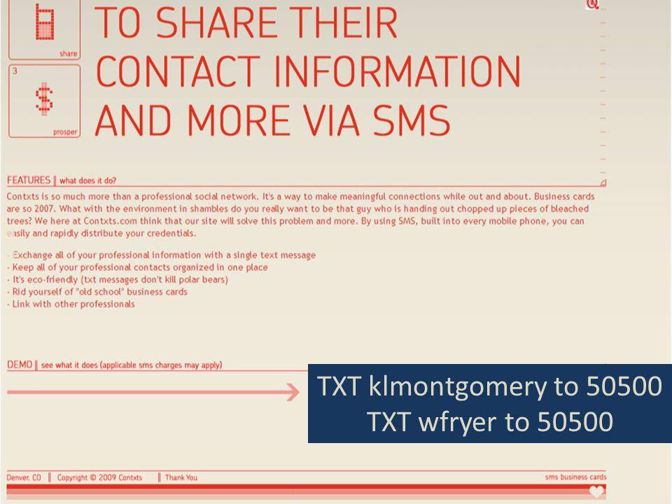 TXT klmontgomery to 50500 TXT wfryer to 50500