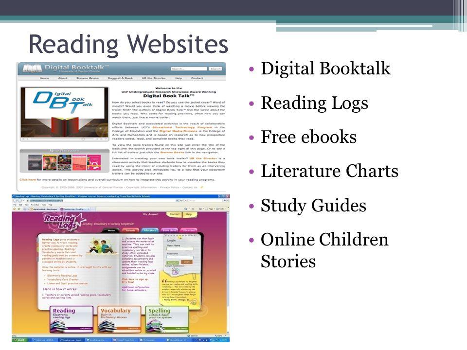 Reading Websites Digital Booktalk Reading Logs Free ebooks Literature Charts Study Guides Online Children Stories