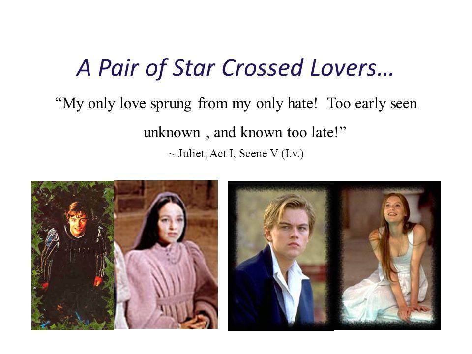 MONTAGUE vs. CAPULET Romeo Lord Montague (his dad) Lady Montague (his mom) Mercutio (friend) Benvolio (cousin) Juliet Lord Capulet (her father) Lady C