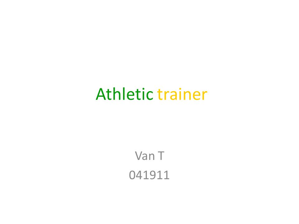 Athletic trainer Van T 041911