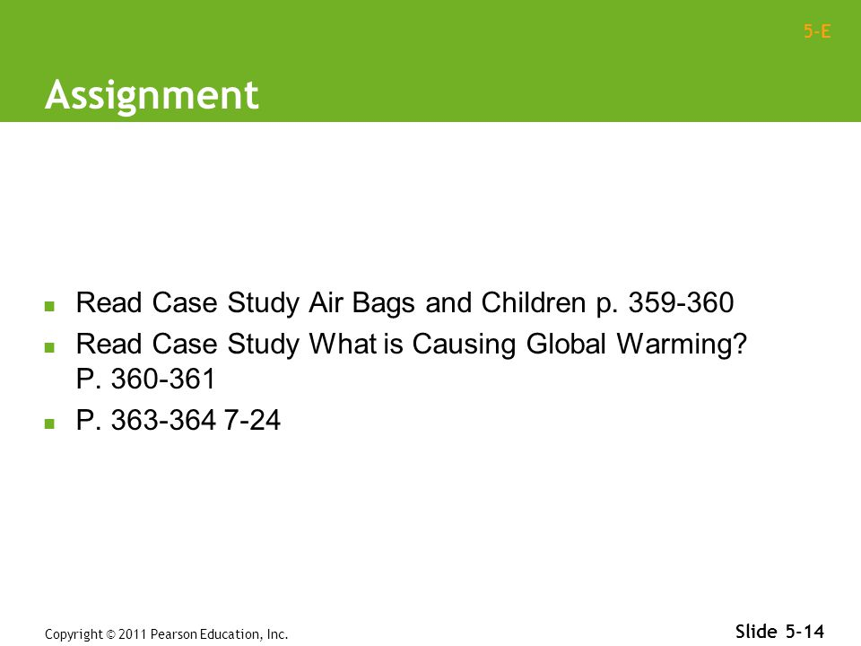 5-E Assignment Read Case Study Air Bags and Children p.