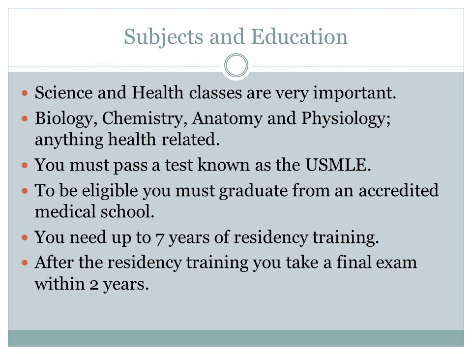Subjects and Education Science and Health classes are very important.