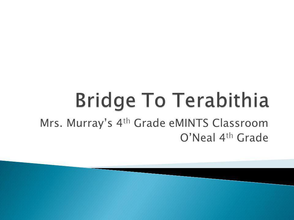 Mrs. Murray's 4 th Grade eMINTS Classroom O'Neal 4 th Grade