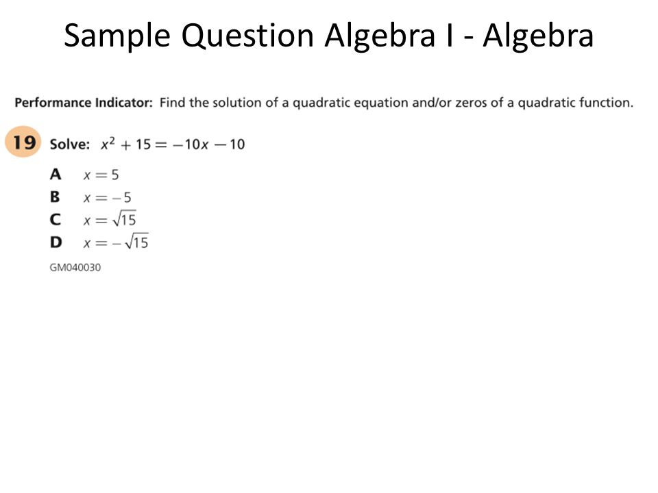 Sample Question Algebra I - Algebra