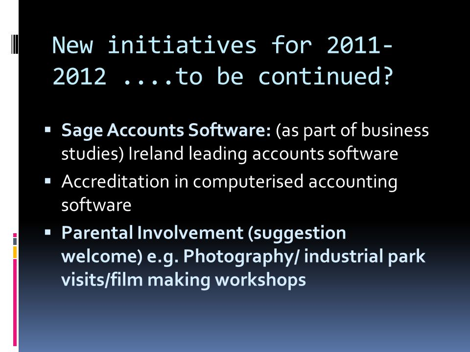 New initiatives for 2011- 2012....to be continued.