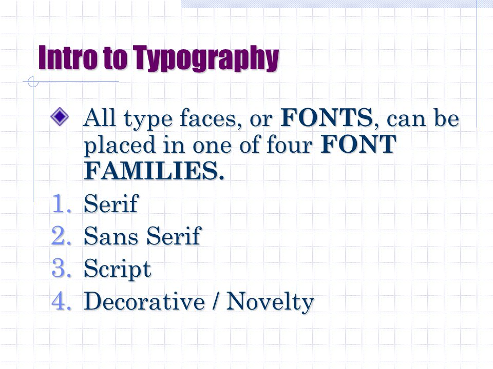 Intro to Typography Regardless of type uses or purpose, you want to make sure your text is readable.