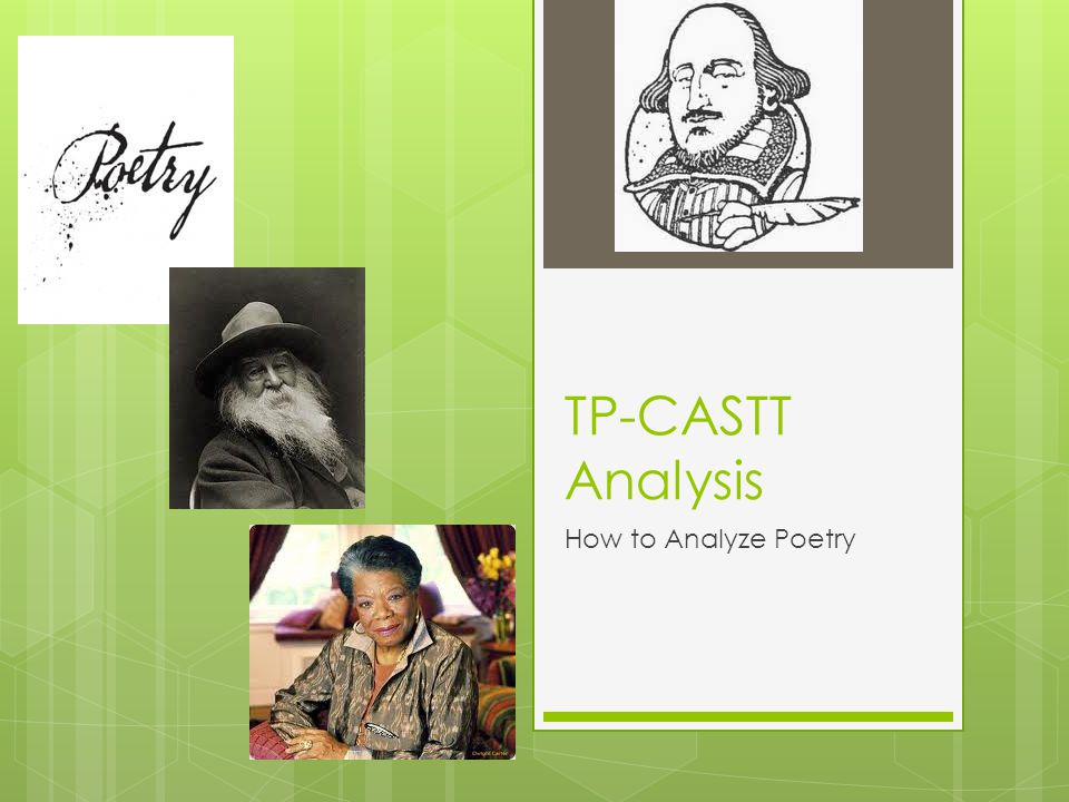 TP-CASTT Analysis How to Analyze Poetry