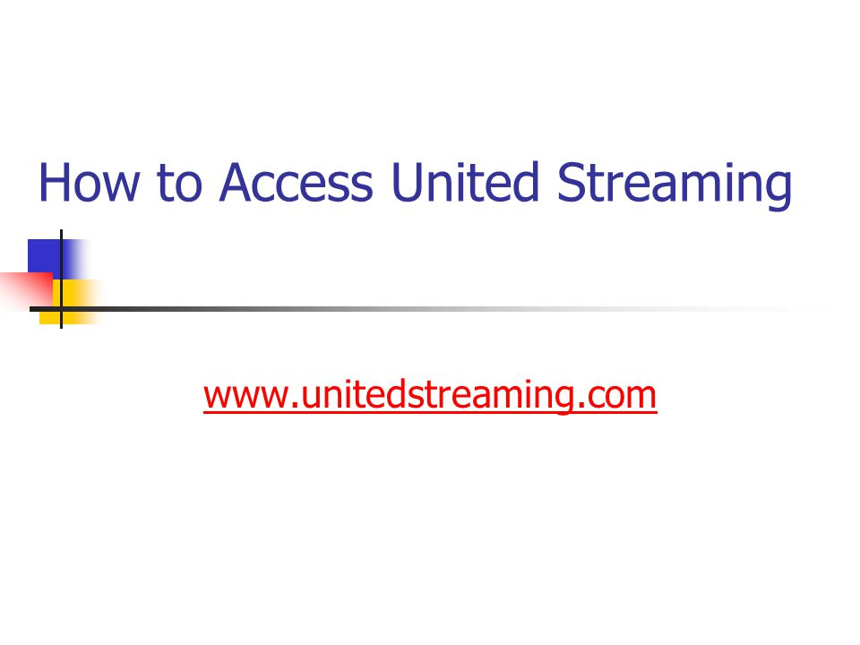 How to Access United Streaming www.unitedstreaming.com