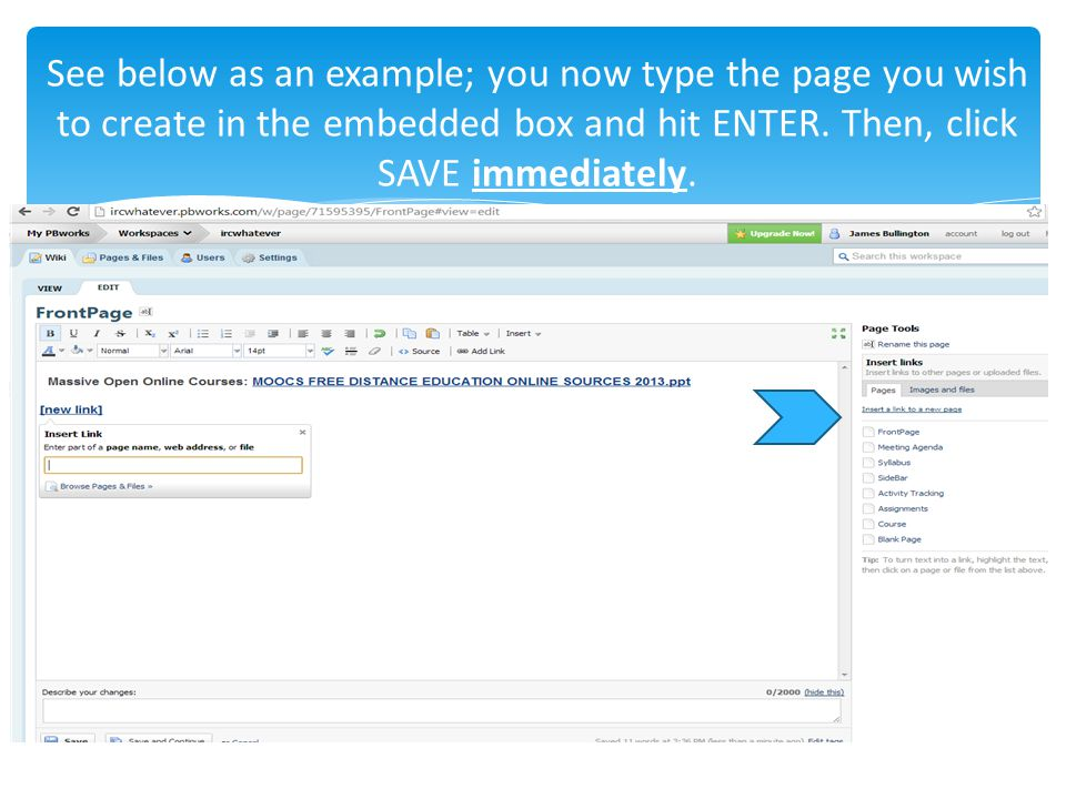 See below as an example; you now type the page you wish to create in the embedded box and hit ENTER.