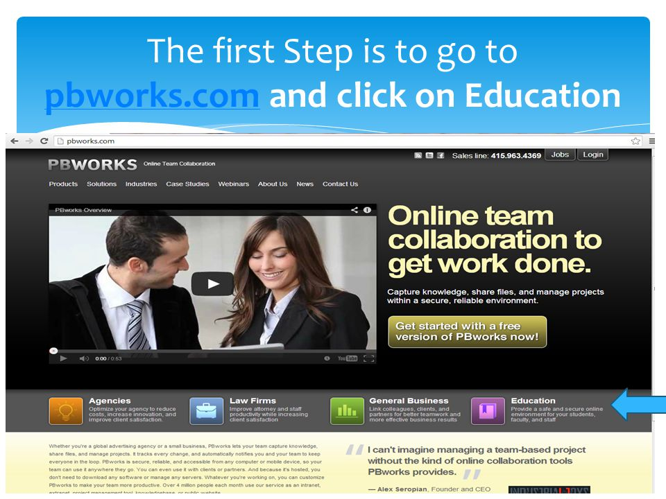 The first Step is to go to pbworks.com and click on Education pbworks.com