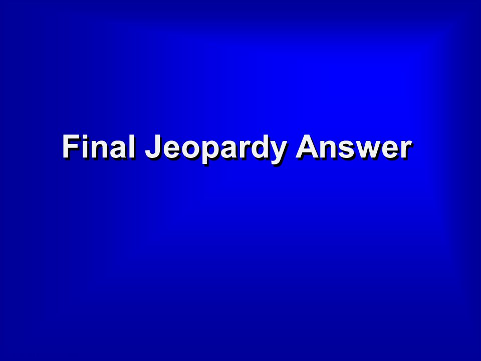 © David A. Occhino Final Jeopardy Question