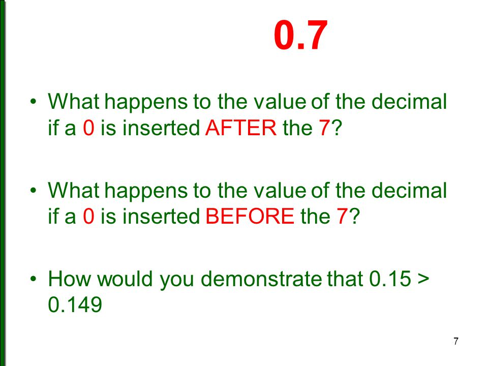 Which is closest to 1? 0.9 1.1 0.91 1.09 How do you know? 8 Fennell, Kobett, and Wray, MTMS (2014)