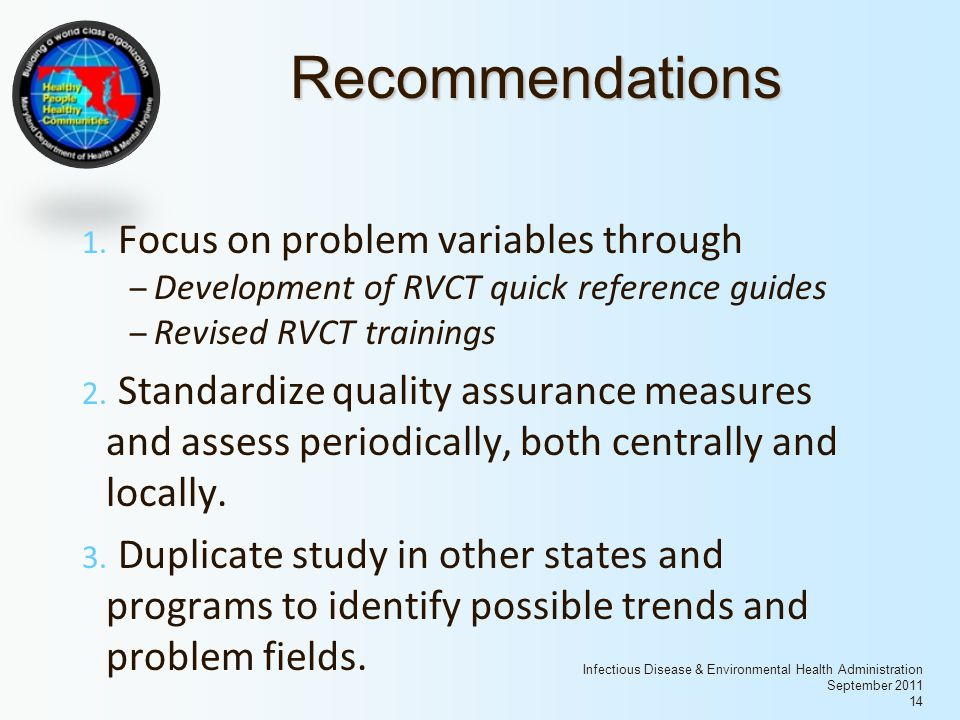 Infectious Disease & Environmental Health Administration September 2011 14 Recommendations 1.