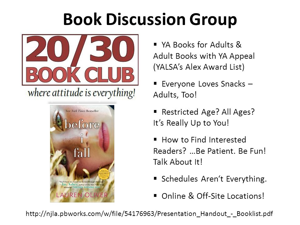 Book Discussion Group  YA Books for Adults & Adult Books with YA Appeal (YALSA's Alex Award List)  Everyone Loves Snacks – Adults, Too.