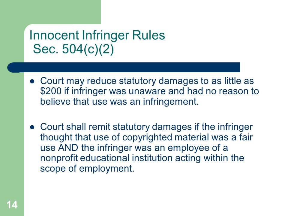14 Innocent Infringer Rules Sec.