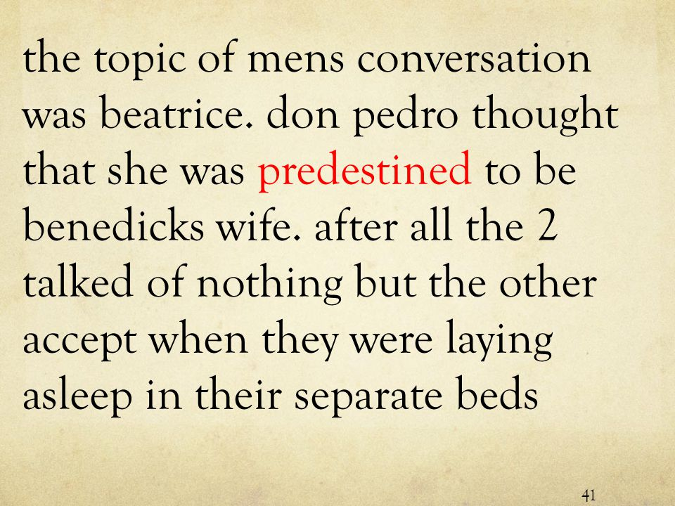 the topic of mens conversation was beatrice.