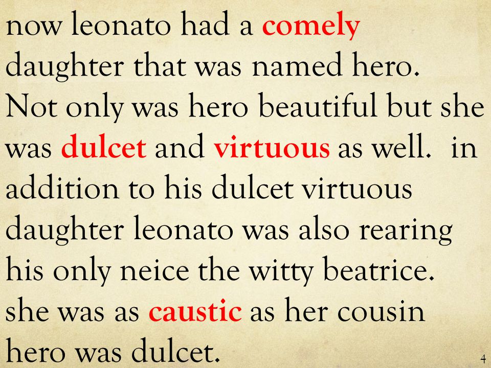 now leonato had a comely daughter that was named hero.