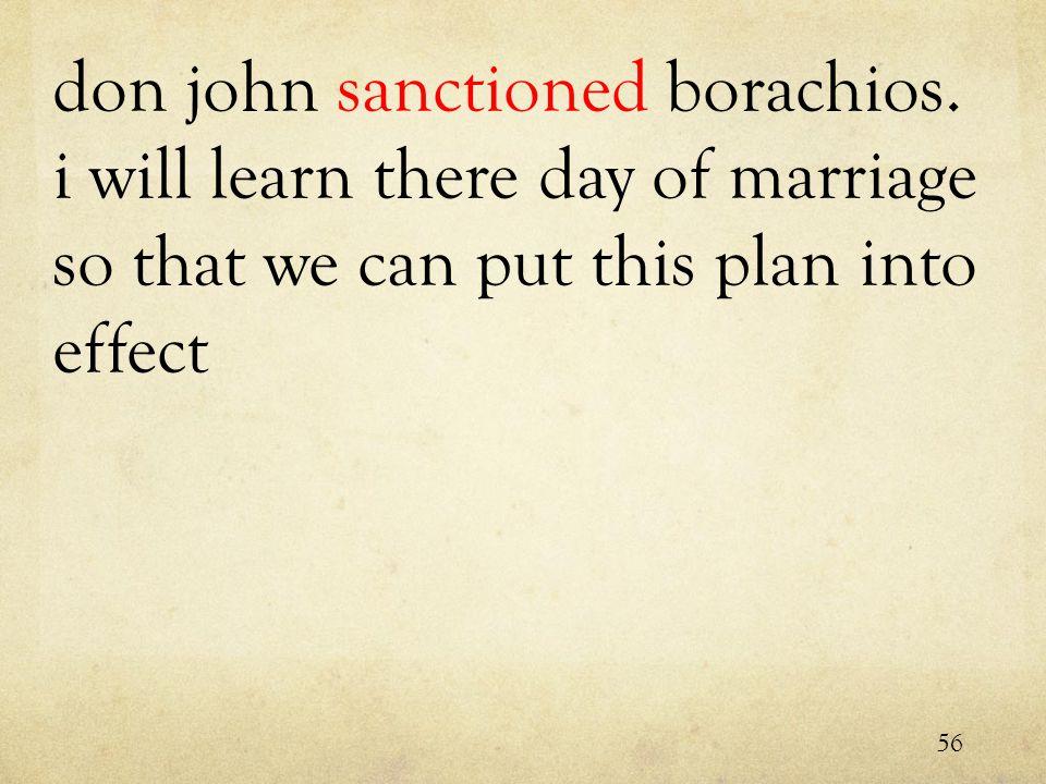 don john sanctioned borachios.