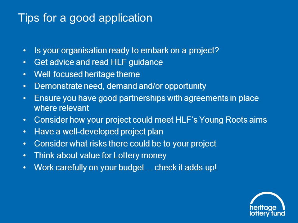 Tips for a good application Is your organisation ready to embark on a project.