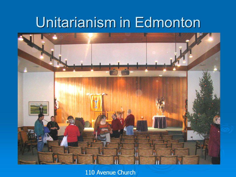 Unitarianism in Edmonton 110 Avenue Church