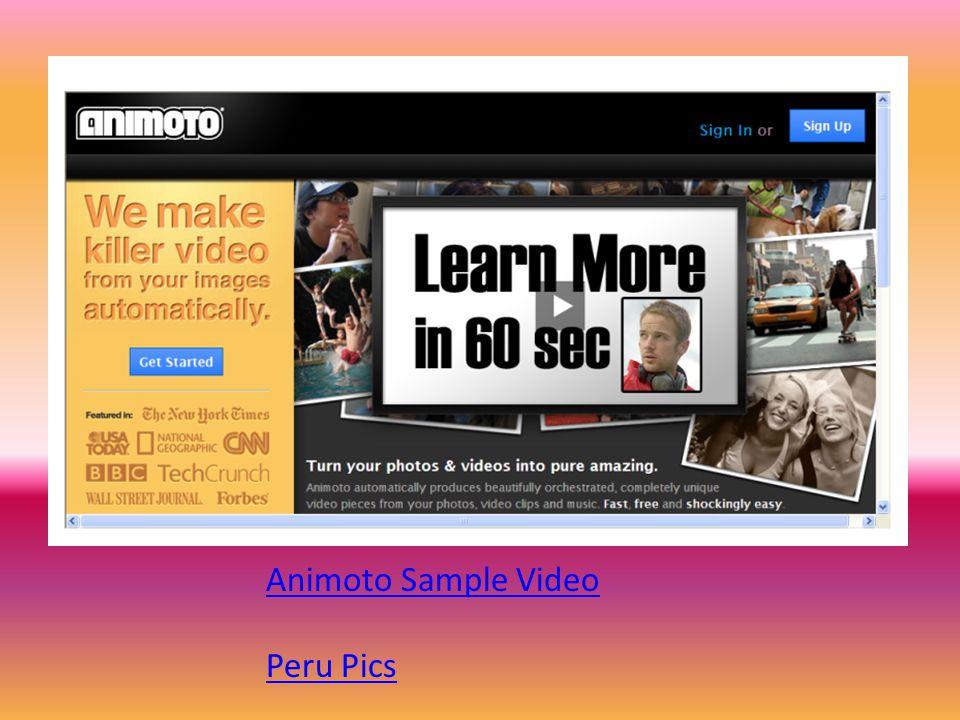 Animoto Sample Video Peru Pics